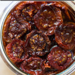 A jar of oil-packed oven-dried tomatoes.