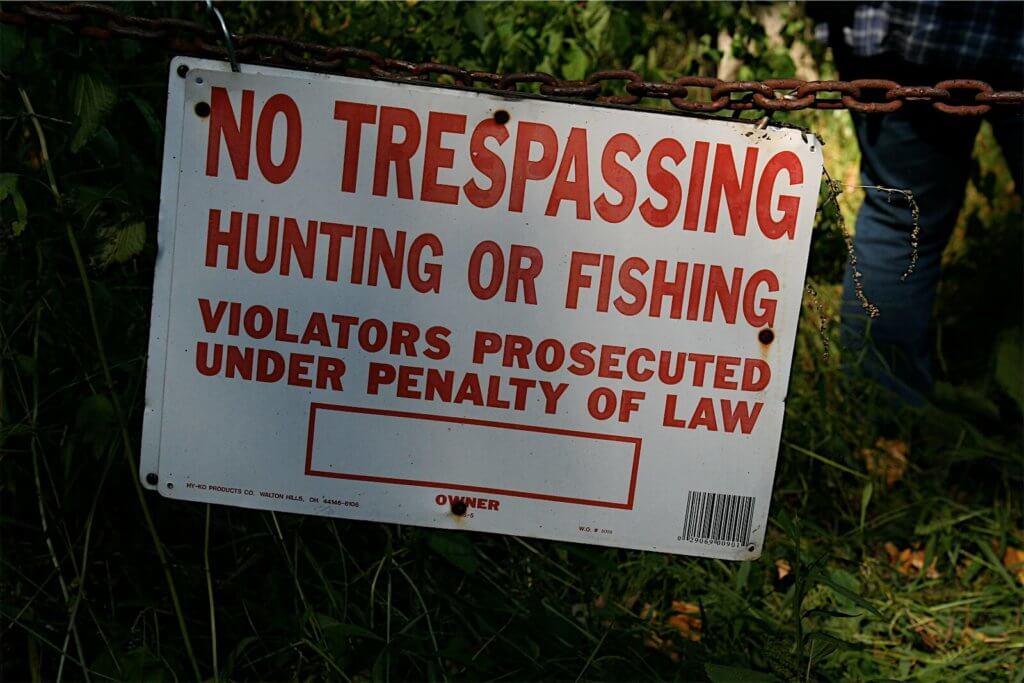 A no trespassing time.