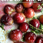 A sheetpan of thyme-roasted grapes