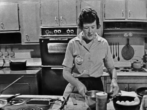 Julia Child, on her show, The French Chef