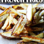 A pile of homemade French fries.