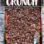 A sheet pan of homemade cocoa crunch.