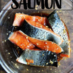 A bowl of marinating salmon.