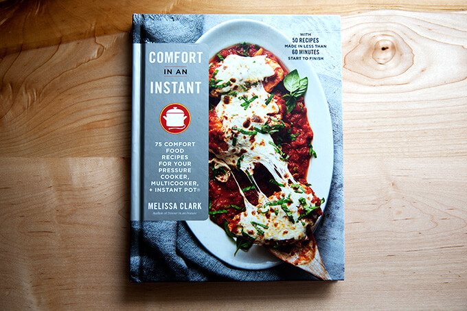 Melissa Clark's Comfort in an Instant: for any Instant Pot lover .... who doesn't love a little comfort?