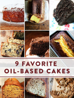 9 Favorite Cakes made with oil (as opposed to butter).