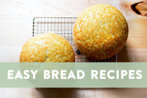 Easy Bread Recipes