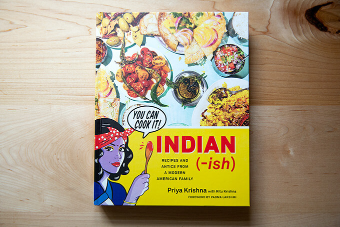 A cookbook: Indian-ish by Priya Krishna