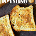 sourdough toasting bread, toasted
