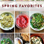 A montage of favorite spring recipes.
