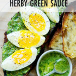 Sourdough toast topped with green sauce and 7-minute eggs.