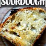 A slice of homemade sourdough toast.