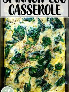 Spinach-egg casserole.